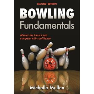 Bowling Fundamentals (2nd Edition) by Michelle Mullen Bowling Accessories