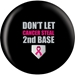 Don't Let Cancer Steal Second Base